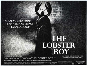 "The proposed poster for ""The Lobster Boy."""